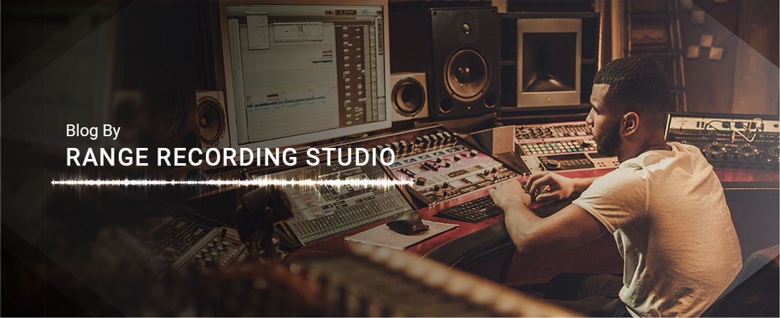 Blog by Range Recording Studio